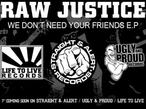 RAW JUSTICE  Raw Justice