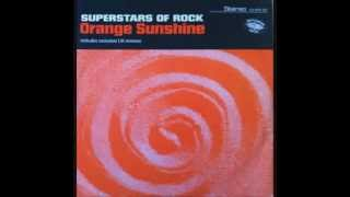 Superstars of Rock - Orange Sunshine (HQ)