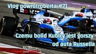 Vlog powrotroberta.pl #71 - Dlaczego bolid Kubicy jest gorszy od auta Russella