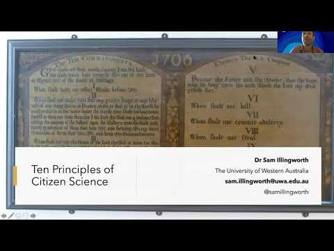 CitSciOzOnline: Connections & Partnerships - Dr Sam Illingworth: The Ten Principles of Citizen Science