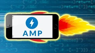 Accelerated Mobile Pages (Google AMP) Explained