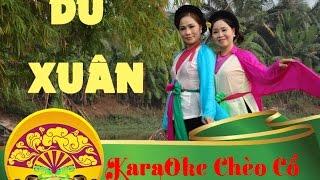 Karaoke Chèo Cổ | DU XUÂN
