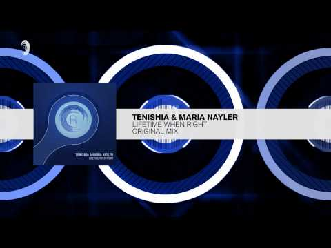 Tenishia & Maria Nayler - Lifetime When Right (Original Mix) RNM