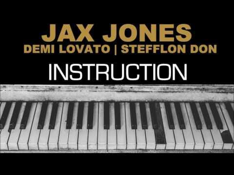 Jax Jones feat Demi Lovato, Stefflon Don - Instruction
