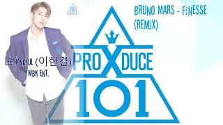 [PRODUCE X 101] Bruno Mars - Finesse (Remix) DEMO AUDIO PLS VOTE FOR LEE HANGYUL