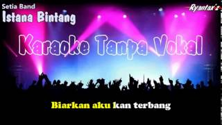 Video Karaoke Setia Band - Istana Bintang download MP3, 3GP, MP4, WEBM, AVI, FLV Oktober 2018
