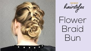 Flower Braid Bun - Easy Tutorial by The Right Hairstyles