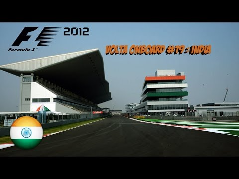 [F1 2012 PC] Volta Onboard #19 : Karthikeyan - Buddh International Circuit (India)