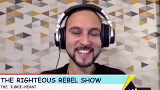 Judge-Meant   The Righteous Rebel Show   Radio UNT