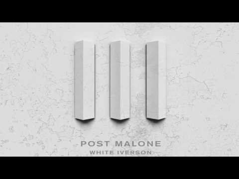 (CLEAN) White Iverson - Post Malone