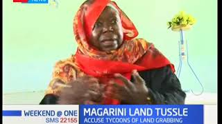 MAGARINI LAND TUSSLE: Kilifi residents seeking help from government over land