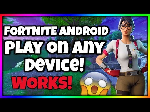 Play Fortnite Android on unsupported devices - Easy   No Root