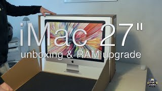"2017 iMac 27"" 5K Retina Unboxing and how to upgrade RAM"