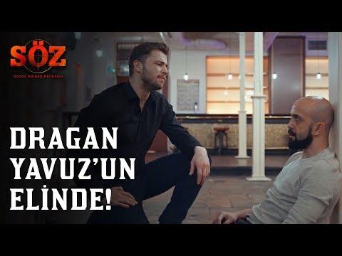 Söz 69.Bölüm - Dragan Yavuz'un Elinde!