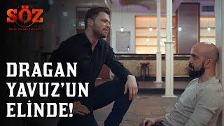 Söz 69.Bölüm - Dragan Yavuz