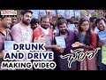 Drunk and Drive Making Video || Chalo Movie || Naga Shaurya, Rashmika