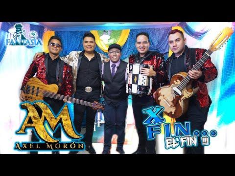 Axel Moron Y Sus Amigos En Por Fin El Fin