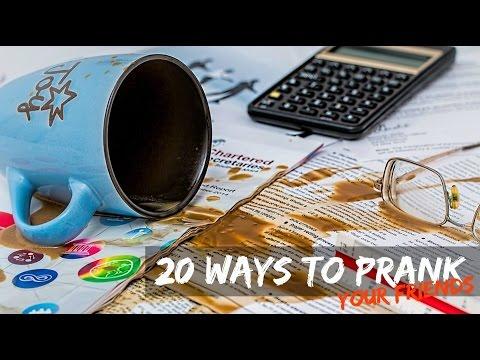 20 Ways To PRANK Your Friend!