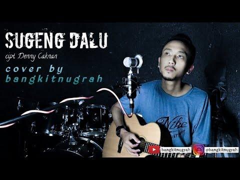 sugeng-dalu-cover-akustik---denny-caknan-|-bangkitnugrah