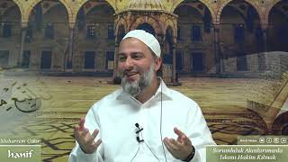Sorumluluk Alanlarımızda İslamı Hakim Kılmak - Muharrem Çakır