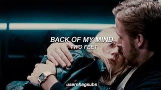 Download Two Feet - Back Of My Mind //Sub. Español (Blue Valentine)
