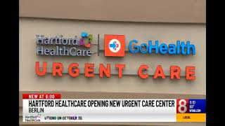 Hartford HealthCare Opens New Urgent Care Clinic in Berlin