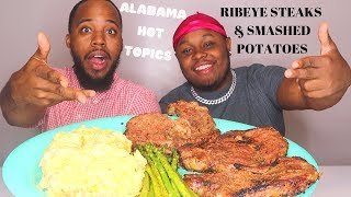 RIBEYE STEAKS & POTATOES MUKBANG + ALABAMA HOT TOPICS (Chit Chat)