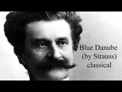 Blue Danube by Strauss  -  classical