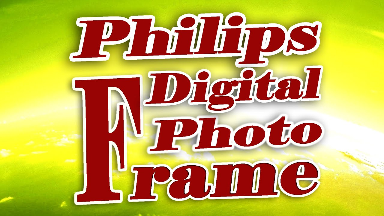 PHILIPS 7FF2CMI27E DIGITAL PHOTO FRAME WINDOWS XP DRIVER DOWNLOAD