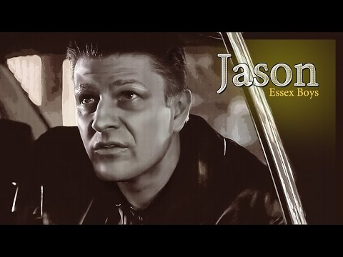 Jason. Essex Boys. Sean Bean