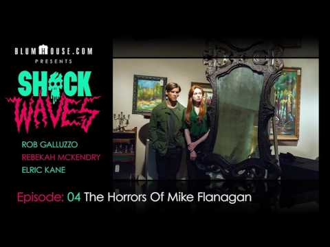 SHOCK WAVES Podcast Ep. 4:  The Horrors Of Mike Flanagan
