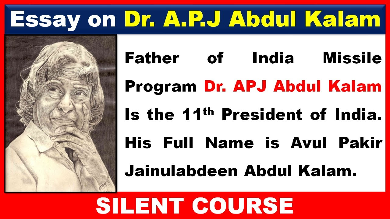 APJ Abdul Kalam Essay | Essay on APJ Abdul Kalam in Words