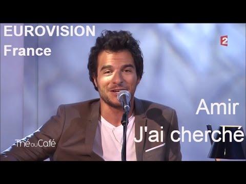 Eurovision - Amir : J'ai Cherché (France) - Thé Ou Café