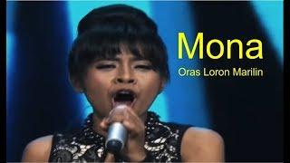 Video Mona - Oras Loron Marilin Indonesian Idol Spektakuler download MP3, 3GP, MP4, WEBM, AVI, FLV Juni 2018