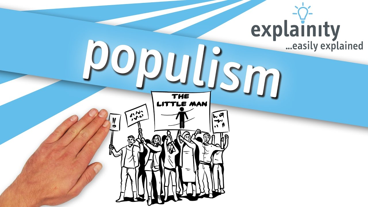 Explain how and why the populist
