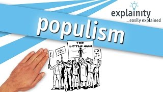 populism explained (explainity® explainer video)