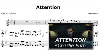 Attention - Charlie Puth (Sheet music Alto Saxophone)