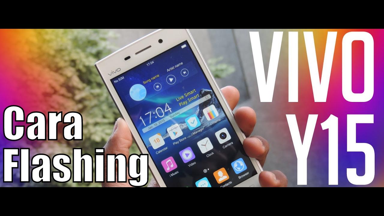 Cara Flashing Vivo Y15 100 Berhasil Youtube