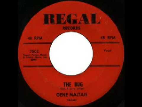 Gene Maltais - The Bug