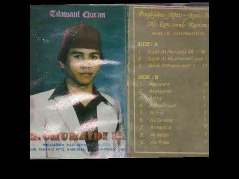 Suara Ashli H Chumaidi H - Surah An Nuur 35-38 Al Mizammil 1-10 At Thoriq | Volume.1 Side A