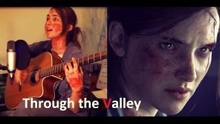Through the Valley (Shawn James cover) The Last of Us 2 Trailer Song + chords