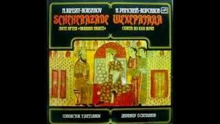 Rimsky-Korsakov: Scheherazade (Svetlanov - USSR State Symphony Orch. - 1969)