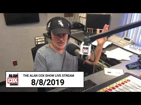 The Alan Cox Show - The Alan Cox Show Live Stream (8/8/2019)