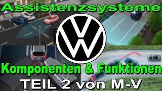 Volkswagen Assistenzsysteme Teil 2 von MV | Komponenten und Funktionen Erklärt