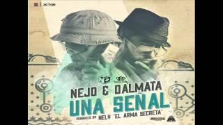 Ñejo y Dalmata   Señal de Vida (`Prod By Nelly