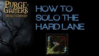 Dota 2 How to Solo the Hard Lane