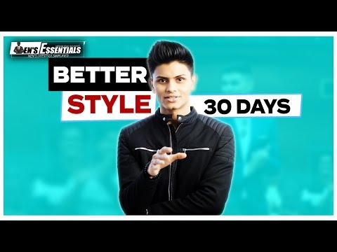 Transform Your STYLE In 30 Days   Mayank Bhattacharya
