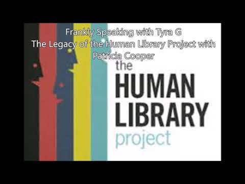 The Legacy of the Human Library Project with Patricia Cooper