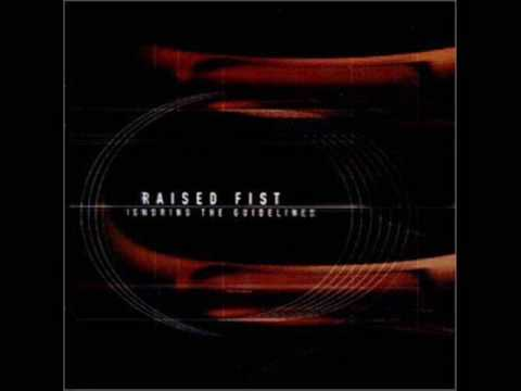 Raised Fist - Breaking Me Up