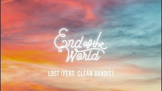 End Of The World Lost feat. Clean Bandit Lyrics.mp3